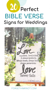 20 Perfect Bible verse signs for weddings