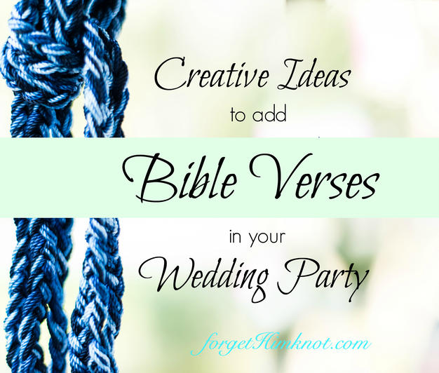 Creative Ideas to add Bibles Verses With Your Bridal Party and Gifts