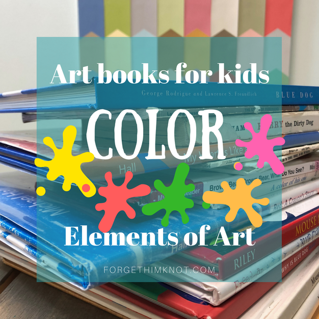 Art Books for Kids- Elements of Art: Color
