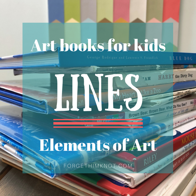 Art Books for Kids- Elements of Art: Lines