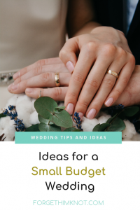 Ideas for a Small Budget Wedding