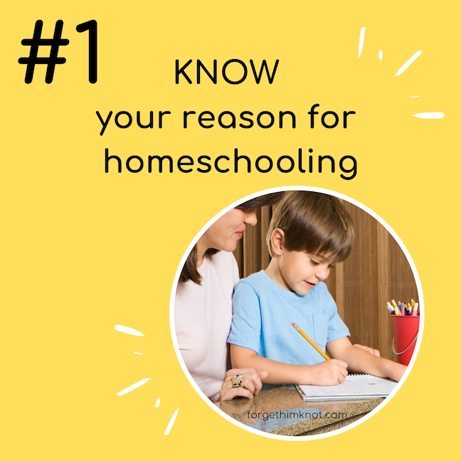 Know your reason to homeschool