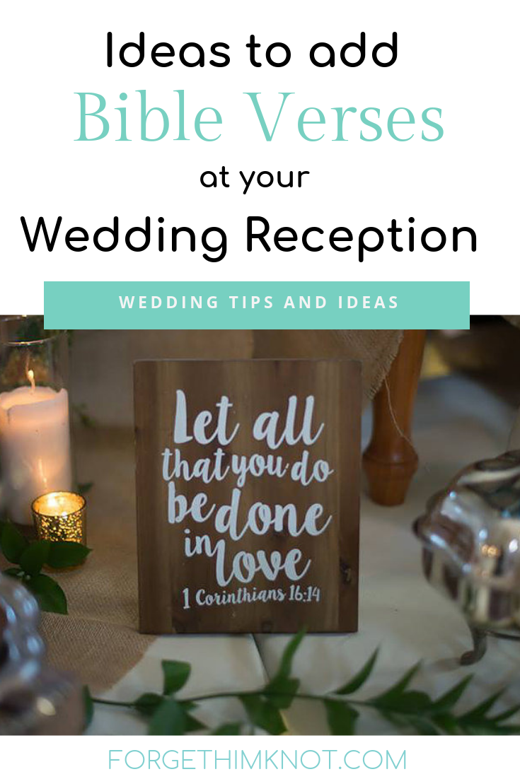 Ideas to add Bible verses at your wedding reception-Christian weddings-forgethimknot.com