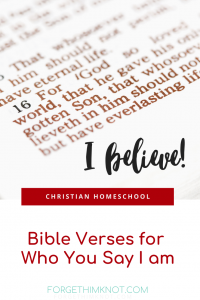 Bible Verses for Who You Say I Am