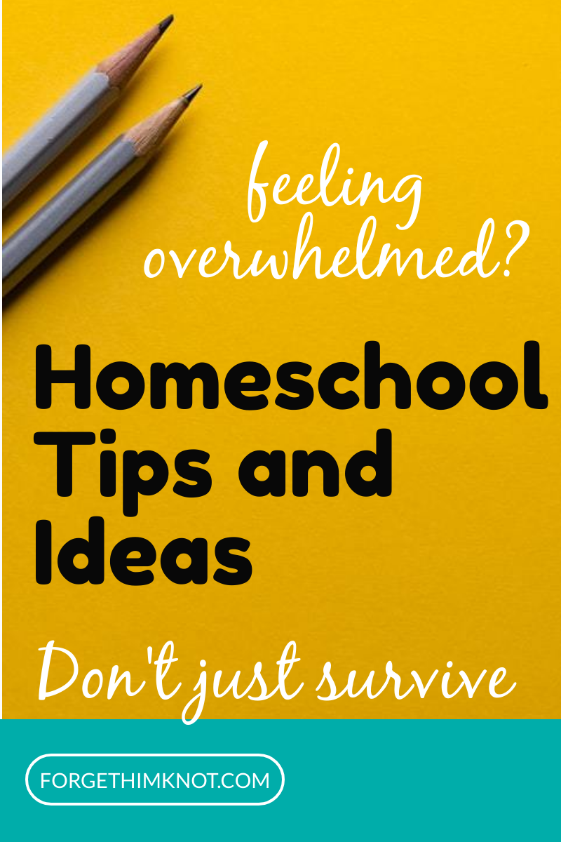 Homeschool tips and ideas feeling overwhelmed